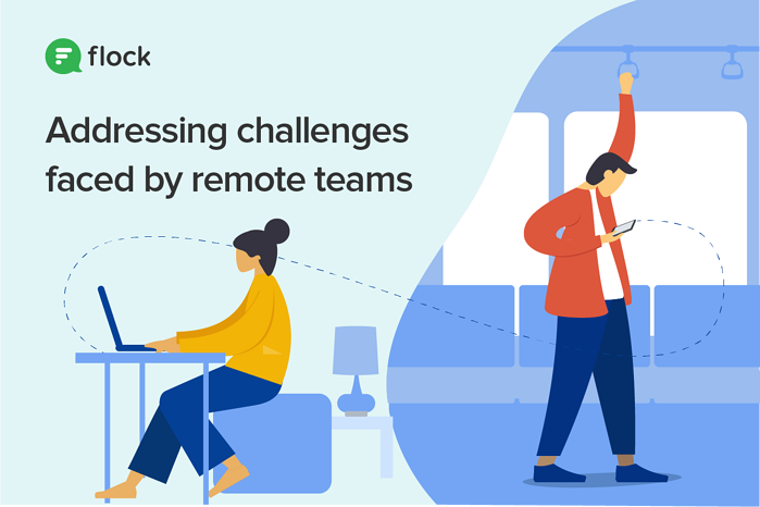 Addressing challenges faced by remote teams