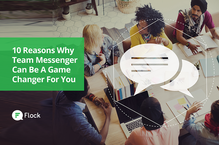 Graphic: 10 reasons why team messenger can be a game changer for you