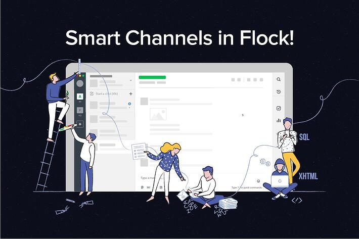 Say hello to Smart Channels in Flock!