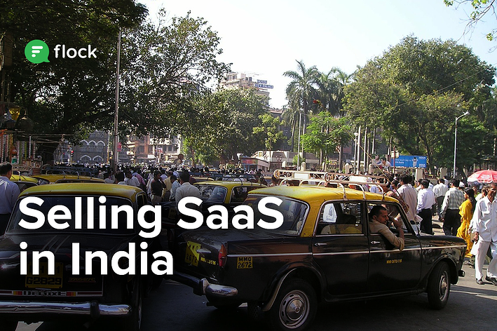 4 things you need to know about selling SaaS in India