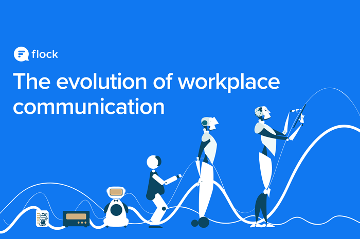 The Evolution of Workplace Communication