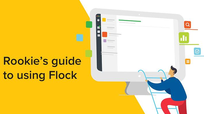 5 ways to rock your first week on Flock!
