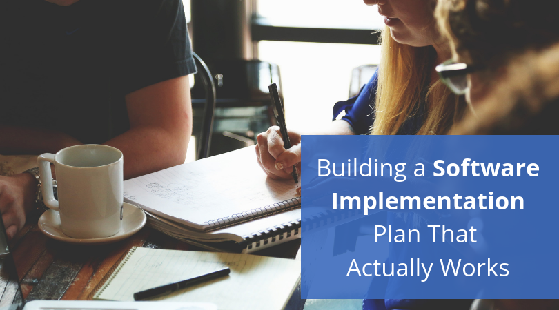 Building-a-Software-Implementation-Plan-That-Actually-Works