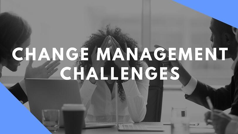Change Management Challenges
