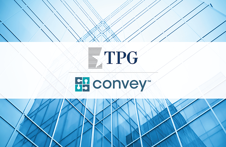 TPG Partners with Convey Health Solutions