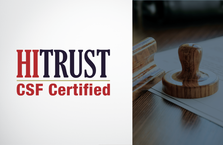 Convey Health Solutions Achieves HITRUST CSF® Certification to Manage Risk, Improve Security Posture and Meet Compliance Requirements