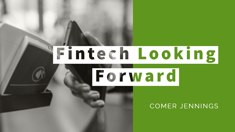 Fintech Looking Forward
