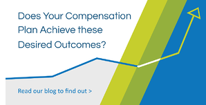Does Your Sales Compensation Plan Achieve these Desired Outcomes?