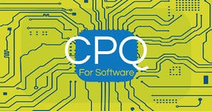 SAP CPQ for Software: How CPQ Addresses Unique Software and Service Industry Challenges