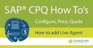 How to add Live Agent to SAP® CPQ