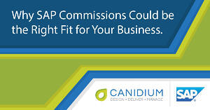 Why SAP Commissions Could be the Right Fit for Your Business