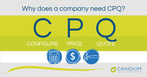 Why Does a Company Need CPQ?