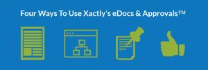 What can you do with Xactly's eDocs & Approvals™?