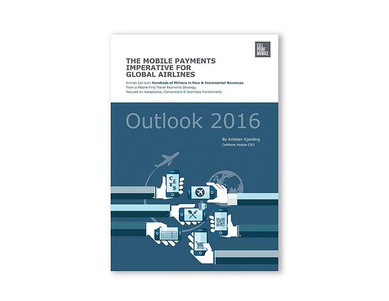 THE MOBILE PAYMENTS IMPERATIVE FOR GLOBAL AIRLINES