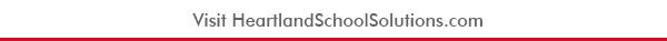 Visit HeartlandSchoolSolutions.com