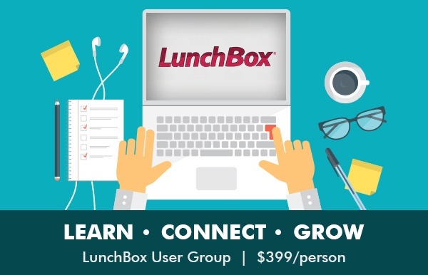 LunchBox User Groups | $399/person