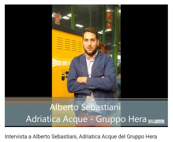 Intervista a Alberto Sebastiani, Adriatica Acque del Gruppo Hera