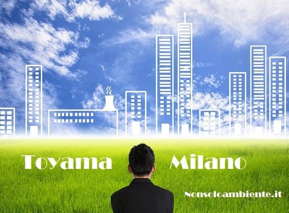 Città del futuro: Milano e Toyama