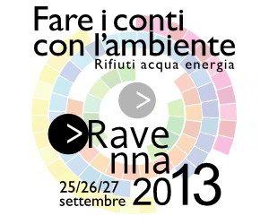 Tutti i numeri di Ravenna2013 - Fare i conti con l'ambiente
