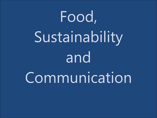Food, Sustainability and Communication: la parola ai relatori