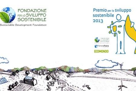 Premio Sviluppo Sostenibile 2013: le nostre interviste ai vincitori