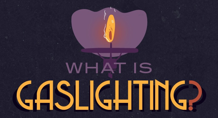 A new video and infographic: What is gaslighting?