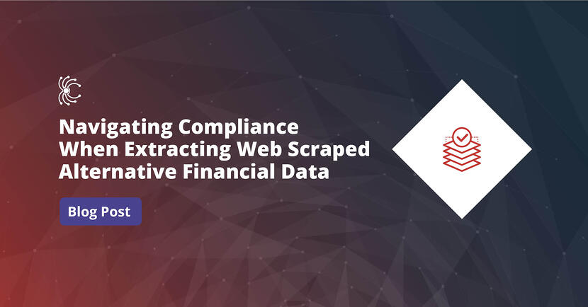 Navigating Compliance When Extracting Web Scraped Alternative Financial Data-1