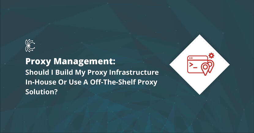 Proxy management - build in-house or off-the-shelf solution