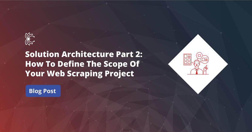 Solution Architecture Part 2 - Web Scraping Requirement Gathering (1)