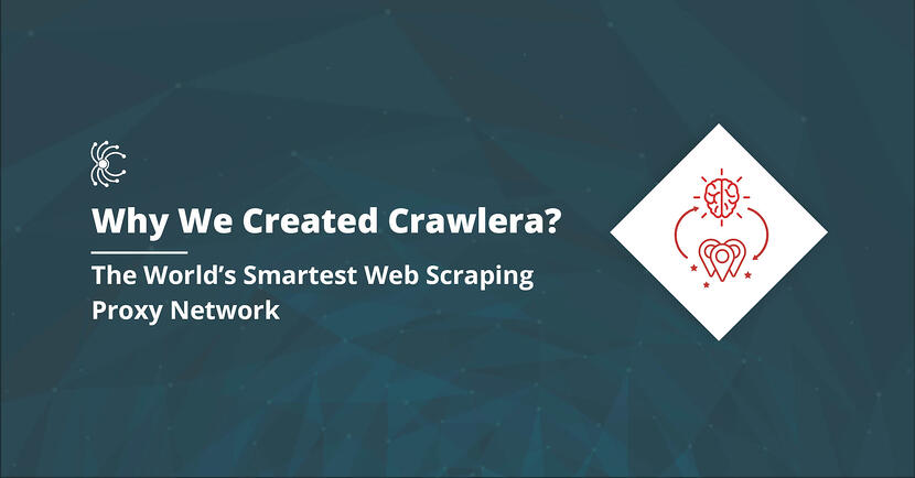 Why we created crawlera - the world's smartest web scraping proxy network