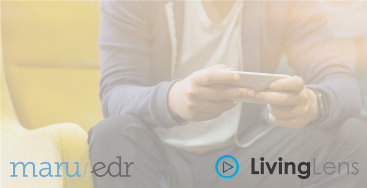 LivingLens selected as Maru/edr video partner