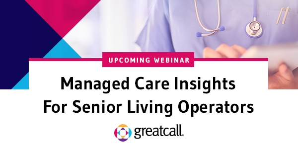 GreatCall Managed Care Webinar