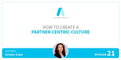 How to Create a Partner Centric Culture