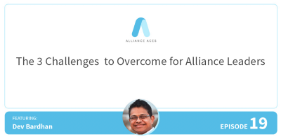 The 3 Challenges to Overcome for Alliance Leaders