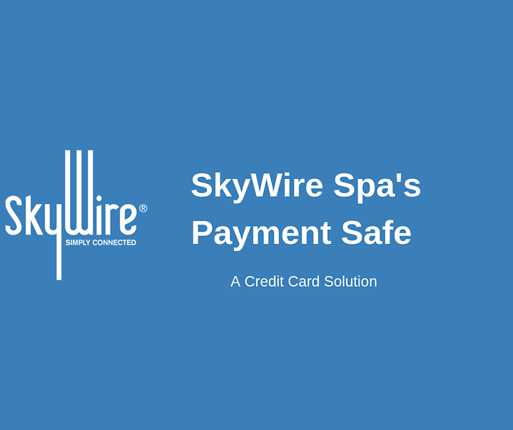 SkyWire Spa's Payment Safe: A Credit Card Solution