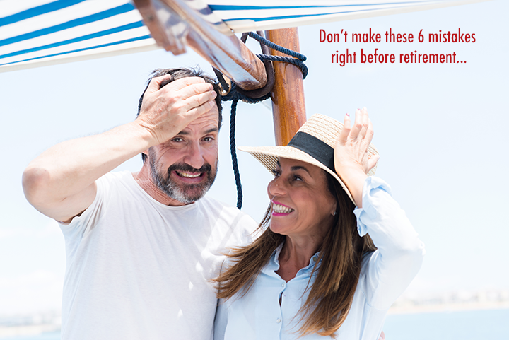 6 retirement mistakes