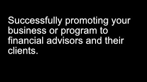 ATS Episode 13: How to promote your stock advising course to financial advisors and their network of clients.