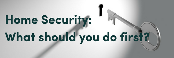 The First Things You Should Do To Secure Your New House