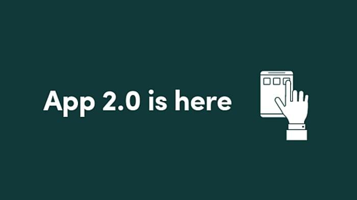 App 2.0 is here