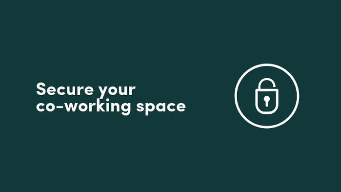 Secure your co-working space