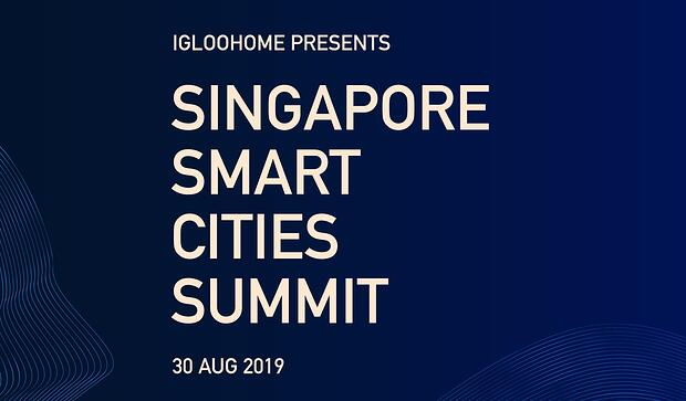 Singapore Smart Cities Summit by igloohome takes place on 30 Aug 2019