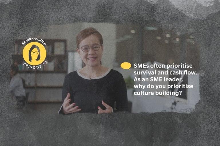 #AskRachelOng Episode 32 - SMEs and Culture Building