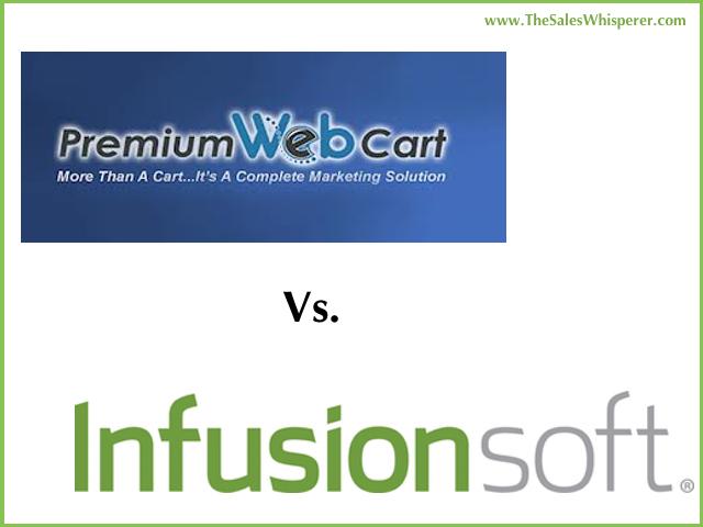 Infusionsoft vs PremiumWebCart