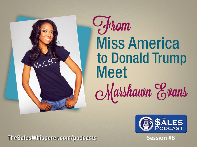 Marshawn Evans Daniels Donald Trump Apprentice Sales Podcast 8