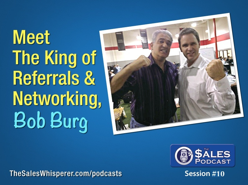 Author Bob Burg shares networking tips on The Sales Podcast