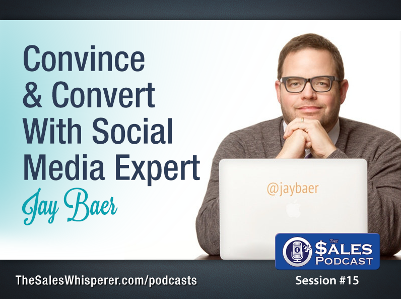 Jay-Baer-The-Sales-Podcast-15