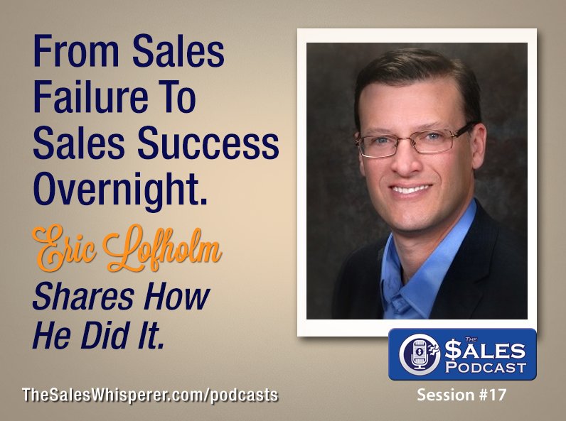 Eric-Lofholm-The-Sales-Podcast-17