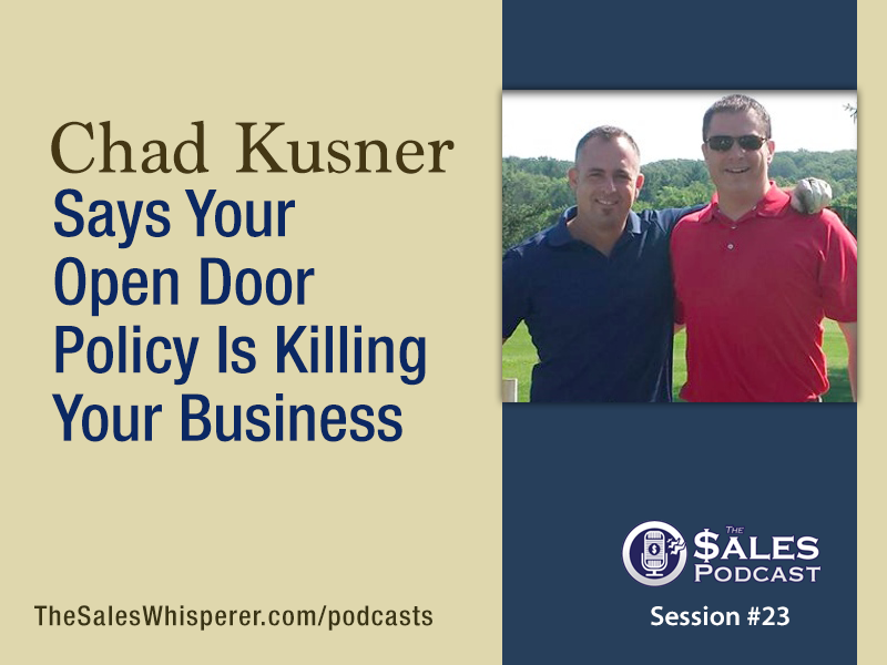 Chad Kusner on The Sales Podcast 23