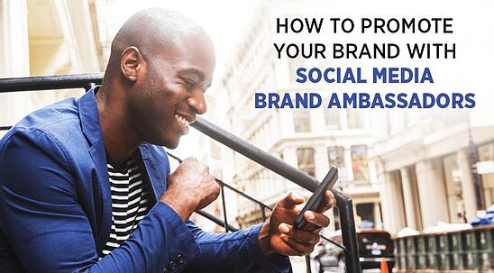 How-To-Promote-Your-Brand-With-Social-Ambassadors