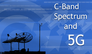 C-Band Spectrum and 5G